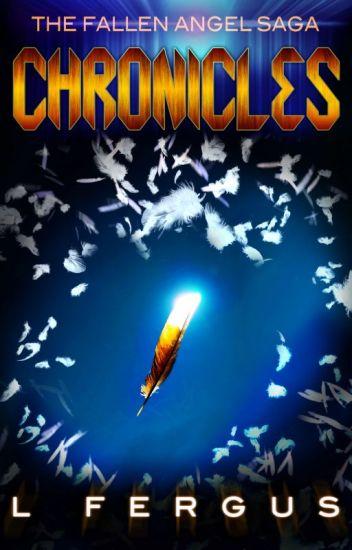 The Fallen Angel Saga: Chronicles