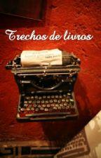 Trechos  by FranPraxedes92