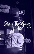 She's The Gang Leader ♚Cameron Dallas♚ by deejayrupp