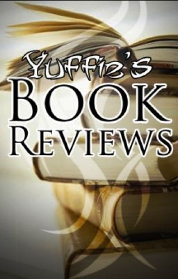 Yuffie's Book Reviews by YuffieProductions