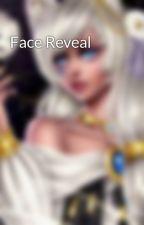 Face Reveal  by Sass-A-Bear