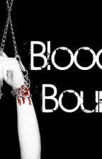Blood Bound by ChelseaLaurenRickson