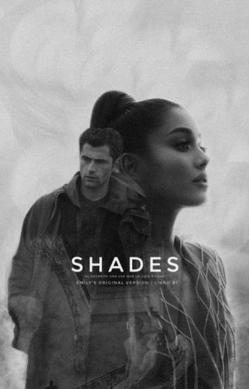 Shades [EN CORRECCIÓN]