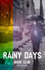 Rainy Days Book Club by imspecial560
