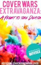 Cover Wars Extravaganza: A fight to the death|Closed| by StarCrossedBooklover