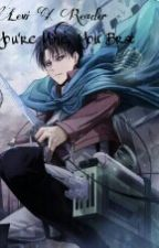 Levi X Reader You're Mine, You Brat.  by Skythegirlrs100