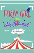 Perya Girl Meets Mr. Billionaire by AnichBathan