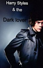 Harry Styles and the Dark Lover by sixsixsixy