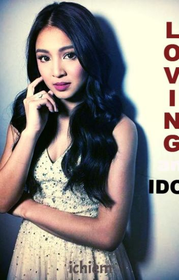 Loving an idol (JaDine)