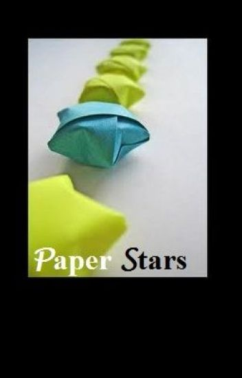 Paper Stars(on hold)