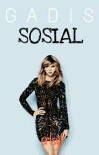 Gadis Sosial by crlsyf