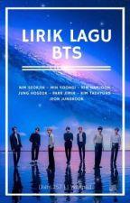 Lirik Lagu BTS [+Terjemahan] by DianL257