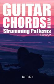 Guitar Chords with Strumming Patterns (Book 1) - If You're