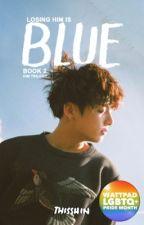 BLUE (boyxboy)(bromance) © by thisShin