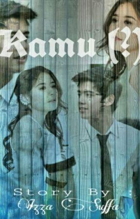 Kamu (?) by Izzaafa