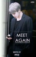 Meet Again (Minyoon/yaoi) by mellsyugar