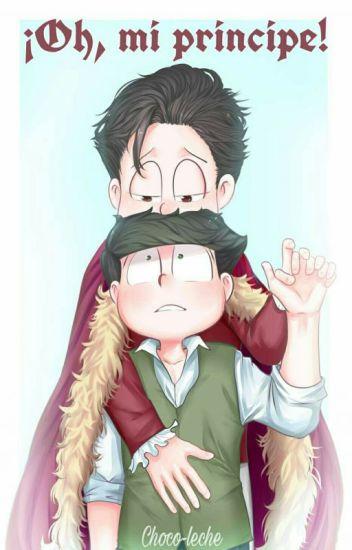 ¡Oh, mi principe! (Osochoro)