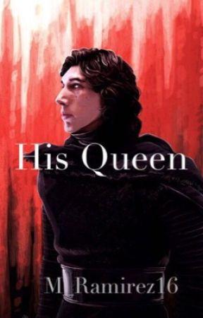 His Queen//Kylo Ren by Quxxn_Targaryen