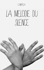 La Mélodie Du Silence by CandyCla