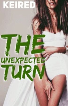 The Unexpected Turn [SOON] by keired