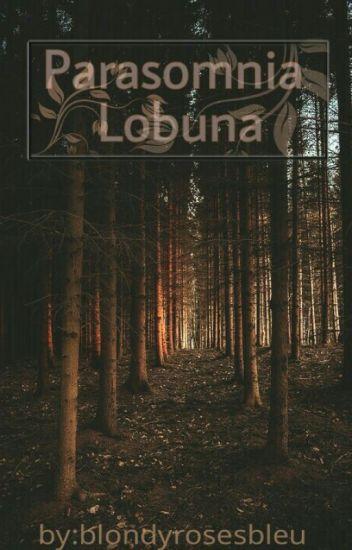 Parasomnia Lobuna-Sterek #SterekAwards