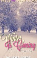 Winter Is Coming  by no_more_words