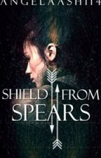 Shield From Spears... by angelaashi14