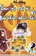 Thiên Tài Nhi Tử Và Mẫu Thân Phúc Hắc - Bắc Đằng Quyển 1+2+3 full by TeddyKute