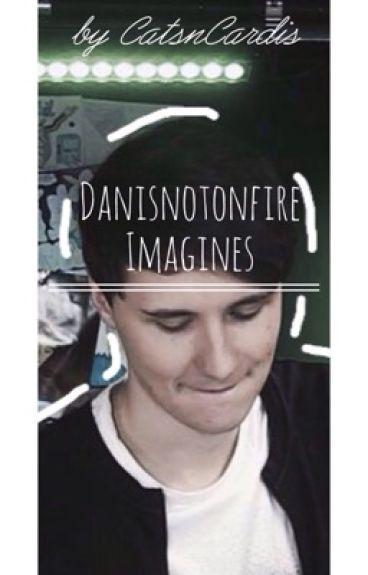 Danisnotonfire imagines
