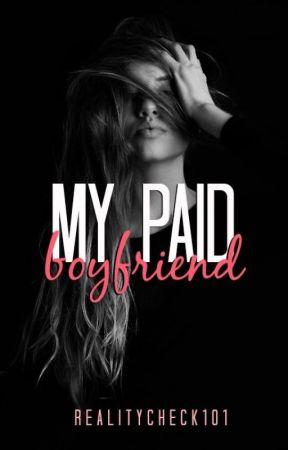 My Paid Boyfriend by RealityCheck101