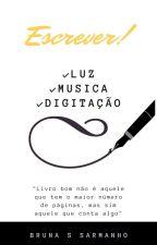 Luz, Fones, E Digitação  by BrunaSarmanho