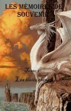 Les mémoires de Souvenir [livre 1~les huit clans] by Ombre-ml22