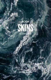 Skins by IrishSuan