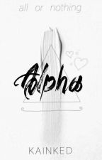 alpha || editing by kainked