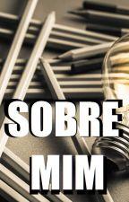 Sobre Mim [ Desafio ] by RicardoCalmon