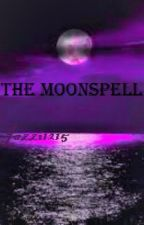 The Moonspell by Jazzi1215