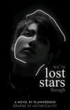 Lost Stars J.J.K fanfic E D I T I N G by plainweekend