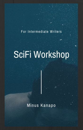 SciFi Workshop-Intermediate Writers