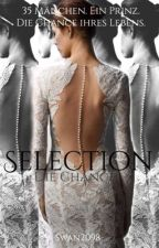 Selection - Die Chance  by Swan2098