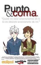 """Punto y coma."" [Hijack/Frostcup] by XumalitzinRufino"