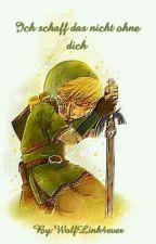 The Legend of Zelda Ich schaff das nicht ohne dich  by WolfLink4ever