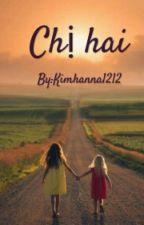 Chị Hai by Kimhanna1212