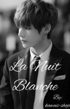 La nuit blanche ✨ by kawaii-shojo