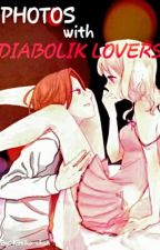 Photos With Diabolik Lovers   by Kimiko_Kirisame