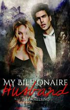 My Billionaire Husband by HopelessRomamtic