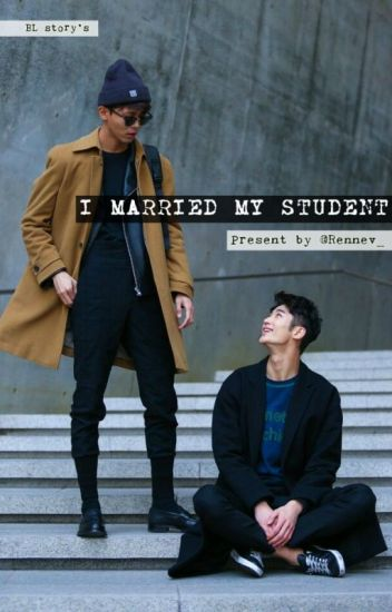 I Married My Student