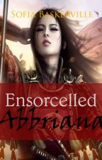 Ensorcelled Abbriana by SofiaBaskerville