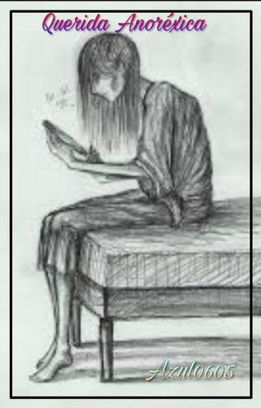 Querida Anorexica -terminada-