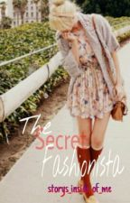 The secret Fashionista by storys_inside_of_me