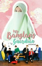 ⌈ COMPLETED ⌋ Mr Bangtan's Guardian 방탄씨 보호자 (BTS Fanfiction) by urikimoppa